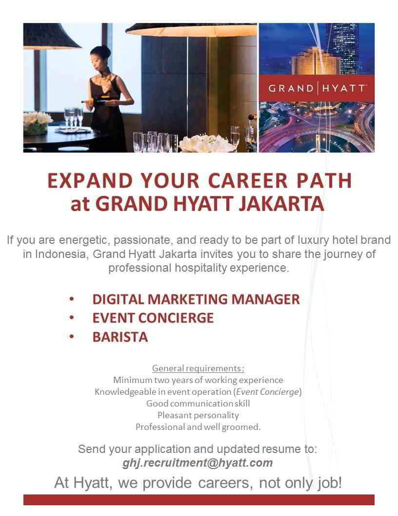 Grand Hyatt Jakarta Need you